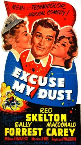 Извините, поднял пыль / Excuse My Dust