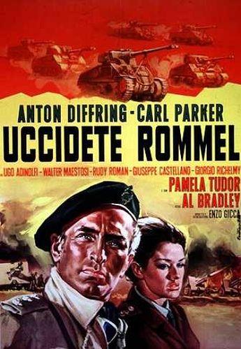 Убить Роммеля / Uccidete Rommel