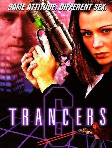 Трансеры 6 / Trancers 6